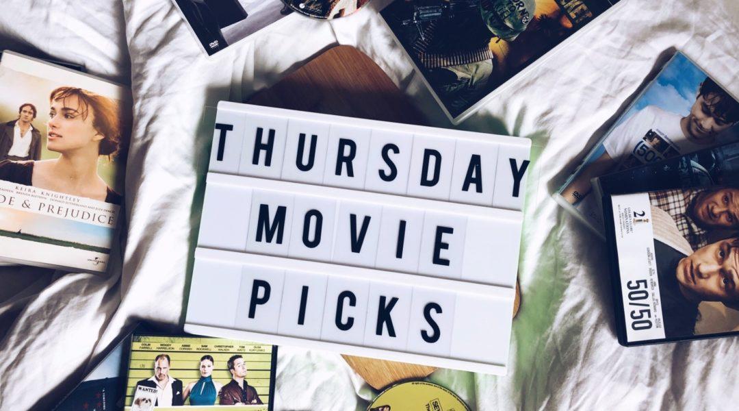 Thursday Movie Picks