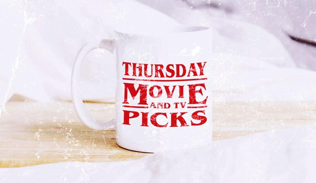 Thursday Movie Picks 2020